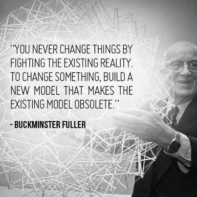 buckminster-fuller-develop-alternatives-that-make-the-current-obsolete