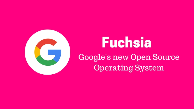 Fuchsia – Google working on non-linux based Open Source Operating System OS for embedded ARM devices